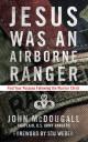 Jesus Was an Airborne Ranger