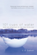 101 cups of water by C.d. Baker