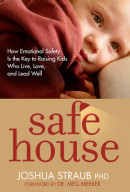 Safe House by Joshua Phd Straub