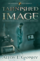 Tarnished Image by Alton L. Gansky