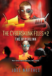 The Hyperlink: The CyberSkunk Files Cover