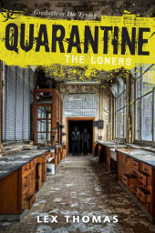 Quarantine #1: The Loners Cover