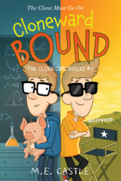 Cloneward Bound: The Clone Chronicles #2 Cover