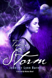 Taken by Storm: A Raised by Wolves Novel Cover