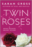 Twin Roses: A Beau Rivage Short Story