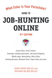 What Color Is Your Parachute? Guide to Job-Hunting Online, Sixth Edition Cover
