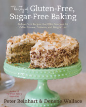 The Joy of Gluten-Free, Sugar-Free Baking Cover