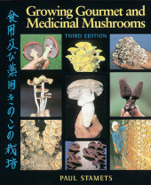 Growing Gourmet and Medicinal Mushrooms Cover