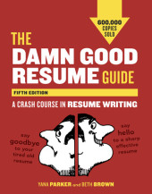 The Damn Good Resume Guide, Fifth Edition Cover