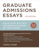 Graduate Admissions Essays, Fourth Edition