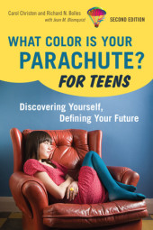 What Color Is Your Parachute? For Teens, 2nd Edition Cover