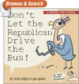 Don't Let the Republican Drive the Bus!