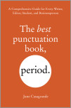 The Best Punctuation Book, Period