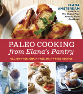 Paleo Cooking from Elana's Pantry Cover
