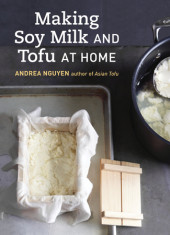Making Soy Milk and Tofu at Home Cover