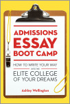 Admissions Essay Boot Camp