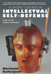 A Short Course in Intellectual Self-Defense Cover