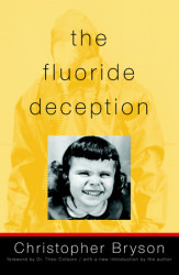 The Fluoride Deception