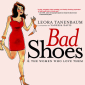 Bad Shoes & The Women Who Love Them Cover