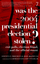 Was the 2004 Presidential Election Stolen? Cover