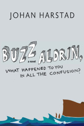 Buzz Aldrin, What Happened to You in All the Confusion? Cover
