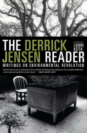 The Derrick Jensen Reader Cover