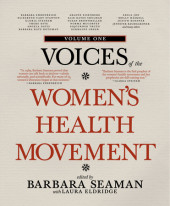 Voices of the Women's Health Movement, Volume 1 Cover