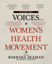 Voices of the Women's Health Movement, Volume 2 Cover