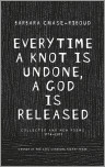 Everytime a Knot is Undone, a God is Released