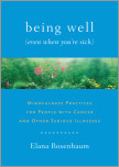 Being Well (Even When You're Sick)