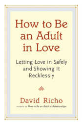 How to Be an Adult in Love Cover