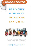 Parenting in the Age of Attention Snatchers
