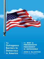 The Outrageous Barriers to Democracy in America Cover