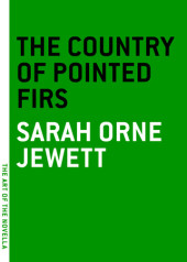 The Country of the Pointed Firs Cover