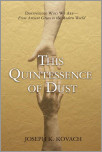 This Quintessence of Dust?