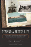 Toward A Better Life