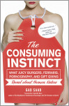 The Consuming Instinct