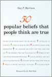 50 Popular Beliefs That People Think Are True