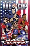 Axe Cop Volume 6: American Choppers