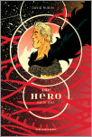 The Hero Volume 1