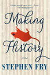 'Making History': Stephen Fry's Science-Fiction Novel