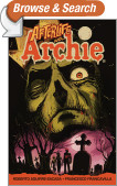 Afterlife with Archie: Escape from Riverdale