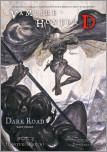 Vampire Hunter D Volume 15: Dark Road Part 3