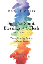 Sins of the Spirit, Blessings of the Flesh, Revised Edition