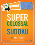 Go! Games Super Colossal Book of Sudoku