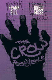 The Crow: Pestilence
