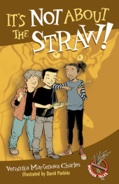 It's Not About the Straw! Cover
