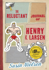 The Reluctant Journal of Henry K. Larsen Cover