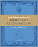Secrets of Rejuvination