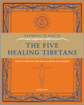 The Five Healing Tibetans